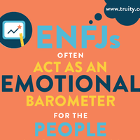 ENFJs often act as an emotional barometer