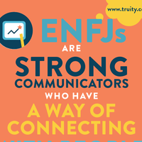 ENFJs are strong communicators...