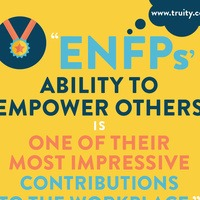 """ENFPs' ability to empower others is one of their most impressive contributions."