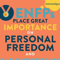 ENFPs place great importance on personal freedom...