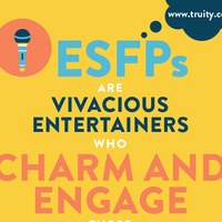 ESFPs are vivacious entertainers