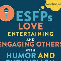 ESFPs love entertaining and engaging others...