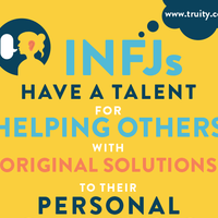 INFJs have a talent for helping others...