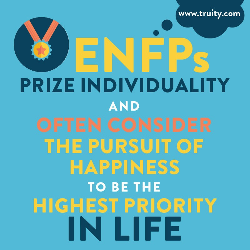 ENFPs prize individuality...